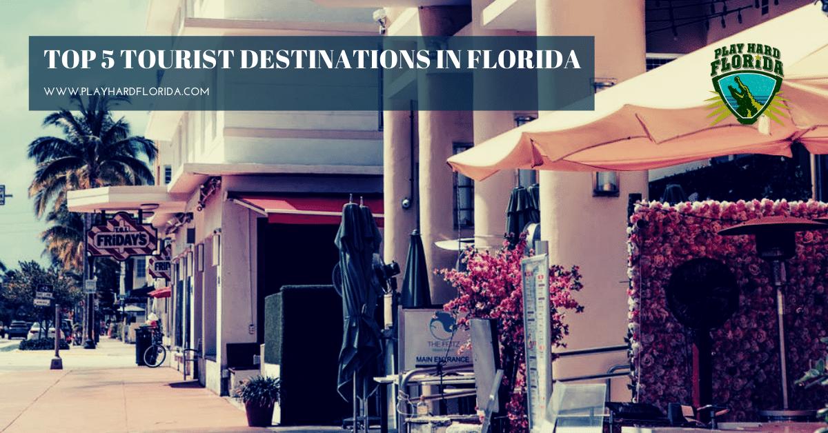 Tourist Destinations in Florida